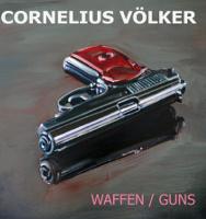 Katalog Cornelius Völker. Waffen. Guns.
