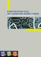 Kunstmuseum Celle mit Sammlung Robert Simon
