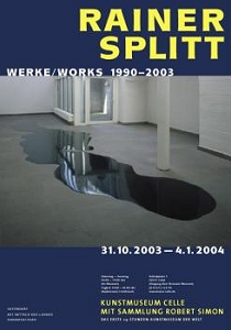 Plakat Rainer Split - Werke | works 1990 - 2003