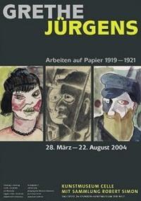 Plakat GRETHE JÜRGENS - 20er Jahre Arbeiten auf Papier