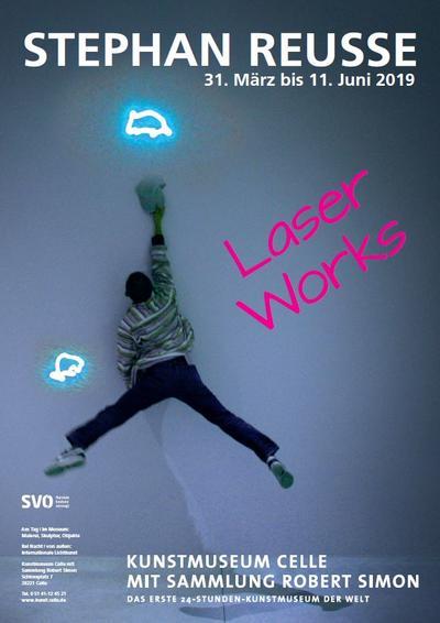 Stephan Reusse_Laser Works_Plakat