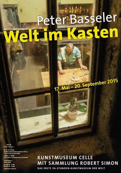 Plakat Welt im Kasten: Peter Basseler