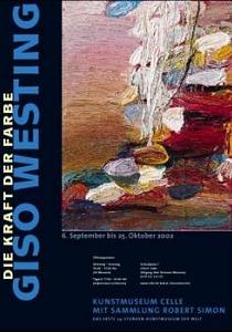Plakat Giso Westing - Die Kraft der Farbe