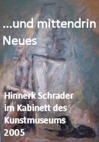 Hinnerk Schrader ...und mittendrin Neues